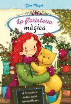 LA FLORISTERIA MAGICA 4: A LA RECERCA DE LES BAIES