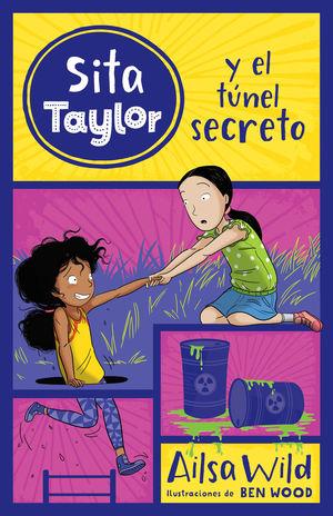 SITA TAYLOR: EL TÚNEL SECRETO