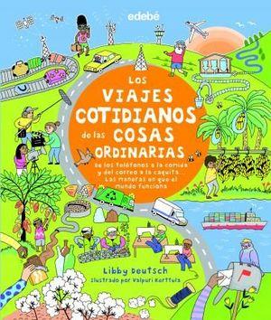 LOS VIAJES COTIDIANOS DE COSAS ORDINARIA