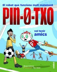 PIN-0-TXO VOL TENIR AMICS
