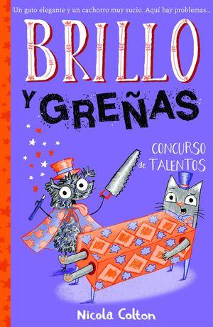 BRILLO Y GREÑAS 3: CONCURSO DE TALENTOS