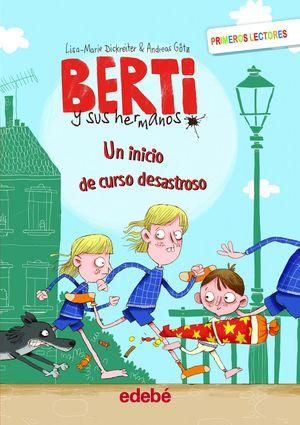 BERTI 1: UN INICIO DE CURSO DESASTROSO