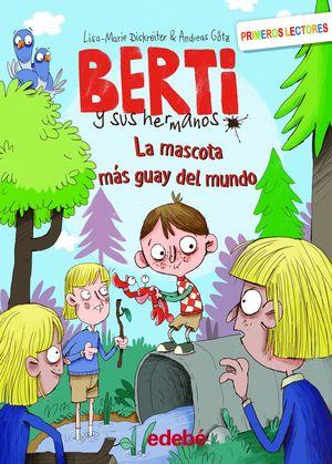 BERTY 2: LA MASCOTA MÁS GUAY DEL MUNDO