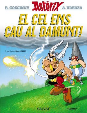 ASTÈRIX: EL CEL ENS CAU AL DAMUNT!