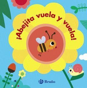 BICHITOS: ¡ABEJITA VUELA Y VUELA!