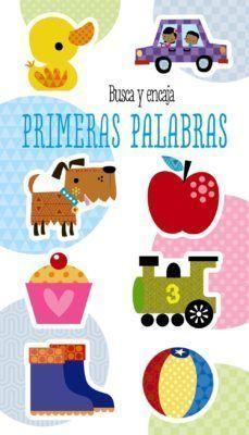 BUSCA Y ENCAJA PRIMERAS PALABRAS