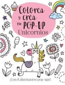 COLOREA Y CREA TU POP-UP: UNICORNIOS