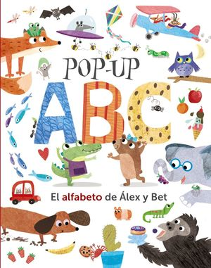 POP-UP ABC. EL ALFABETO DE ÁLEX Y BET
