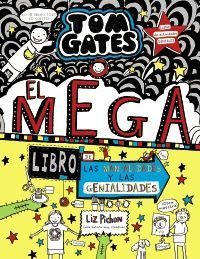 TOM GATES 16: EL MEGALIBRO DE LAS MANUALIDADES Y LAS GENIALIDADES