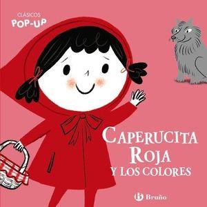 CLÁSICOS POP-UP: CAPERUCITA ROJA Y LOS COLORES