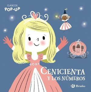 CLÁSICOS POP-UP: CENICIENTA Y LOS NÚMEROS