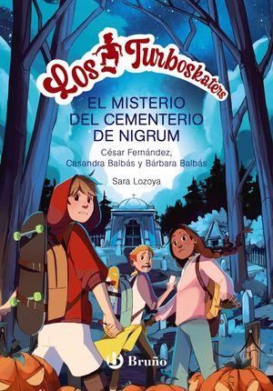 LOS TURBOSKATERS, 2: LA LEYENDA DEL CEMENTERIO DE NIGRUM