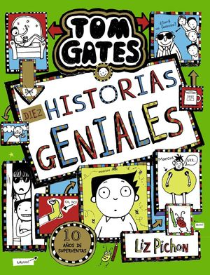 TOM GATES 18: DIEZ HISTORIAS GENIALES