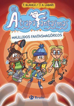 LOS ATRAPAFANTASMAS, 1. MAULLIDOS FANTASMAGÓRICOS