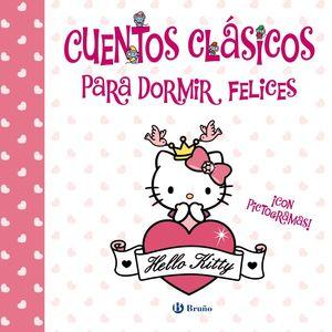 CUENTOS CLÁSICOS PARA DORMIR FELICES (HELLO KITTY)