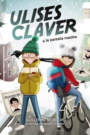 ULISES CLAVER 1:  Y LA PANTALLA MALDITA