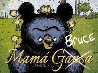 BRUCE 1: MAMÁ BRUCE