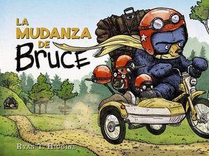 BRUCE 3: LA MUDANZA DE BRUCE