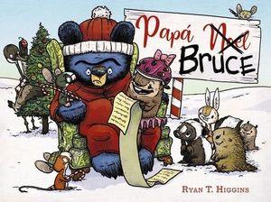 BRUCE 4: PAPÁ (NOEL) BRUCE