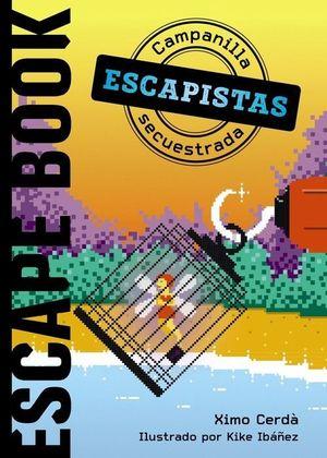 ESCAPISTAS 1: CAMPANILLA SECUESTRADA