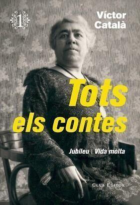 TOTS ELS CONTES 1 - VÍCTOR CATALÀ