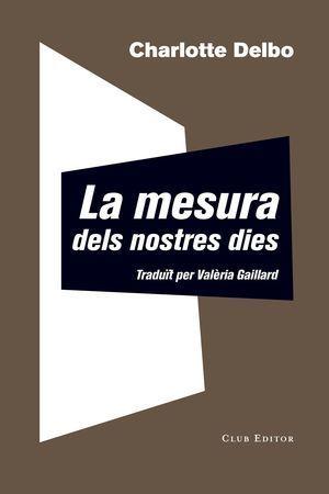AUSCHWITZ I DESPRÉS 1: LA MESURA DELS NOSTRES DIES