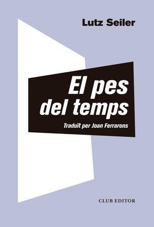 EL PES DEL TEMPS