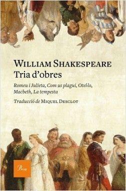 SHAKESPEARE: TRIA D'OBRES