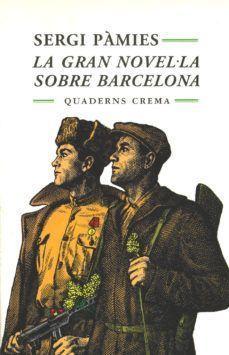 LA GRAN NOVEL·LA SOBRE BARCELONA