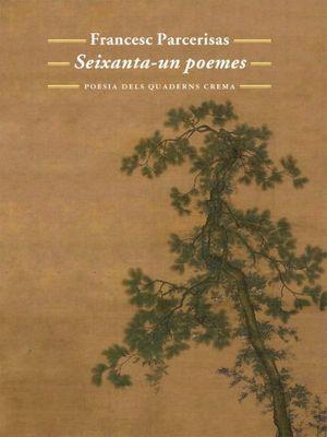 SEIXANTA-UN POEMES