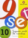 9 SET 10: JUGUEM