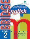 BRIDGE 2: ACTIVITY BOOK