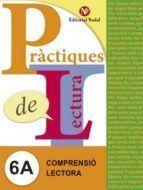 PRACTIQUES LECTURA 6A