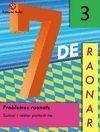 7 DE RAONAR Nº3 SUMAR I RESTAR PORTANT-NE