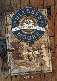 ULYSSES MOORE 1: LA PUERTA DEL TIEMPO