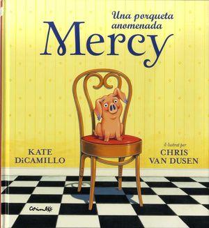 UNA PORQUETA ANOMENADA MERCY