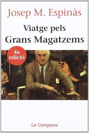 VIATGE PELS GRANS MAGATZEMS