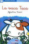 LA VACA TACA