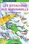 PRIMERES PÀGINES 8: LES ESTACIONS ALS AIGUAMOLLS (LLETRA DE PAL)