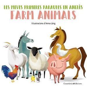 LES MEVES PRIMERES PARAULES EN ANLGÈS: FARM ANIMALS