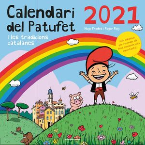 CALENDARI: DEL PATUFET 2021 I LES TRADICIONS CATALANES