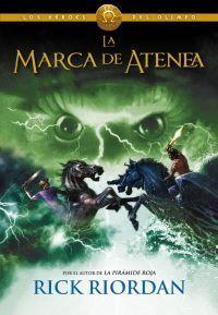 LOS HEROES DEL OLIMPO 3: LA MARCA DE ATENEA