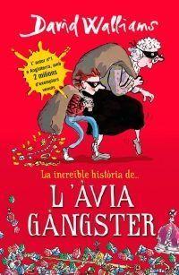 LA INCREÏBLE HISTÒRIA: DE L'AVIA GANGSTER