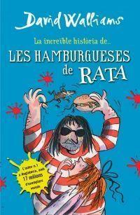 LA INCREÏBLE HISTÒRIA: DE LES HAMBURGUESES DE RATA