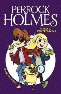 PERROCK HOLMES 2: PISTAS A CUATRO PATAS