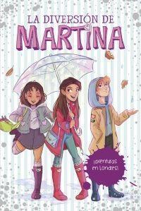 LA DIVERSIÓN DE MARTINA 2: ¡AVENTURAS EN LONDRES!