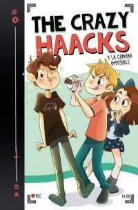 THE CRAZY HAACKS 1: Y LA CÁMARA IMPOSIBLE