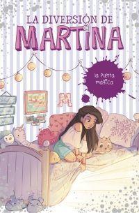 LA DIVERSIÓN DE MARTINA 3: LA PUERTA MÁGICA
