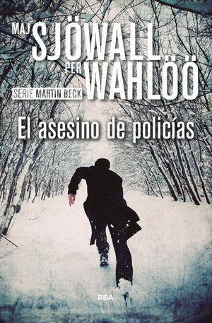 EL ASESINO DE POLICÍAS
