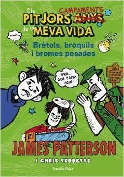 ELS PITJORS ANYS DE LA MEVA VIDA 4: BRÈTOLS, BRÒQUIL I BROMES PESADES